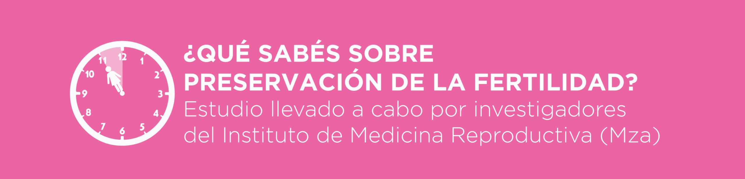 Estudio Preservación de la Fertilidad -IMR